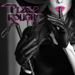 Memphis' PLAY ROUGH sign with FnA Records and release 16 track self-titled album