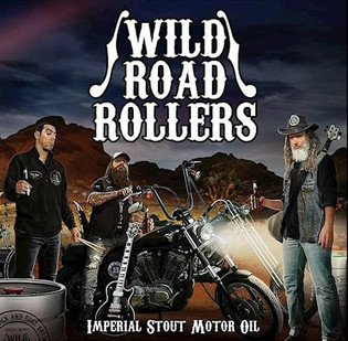 """WILD ROAD ROLLERS unleash """"Imperial Stout Motor Oil"""""""