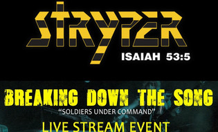"""Breaking Down The Song Stryper's 'Soldiers Under Command"""" Live Stream Event"""