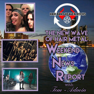 The New Wave Of Hair Metal Weekend News Report March 31, 2018