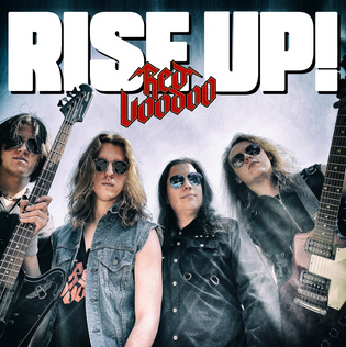 """RED VOODOO Release Debut Song """"RISE UP!"""" Produced By TESLA'S FRANK HANNON"""