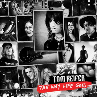 """Tom Keifer reissues debut solo album """"The Way Life Goes"""" on Deluxe Edition, Colored Vinyl"""