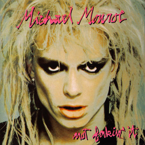 Michael Monroe 'Not Fakin' It' Album Review