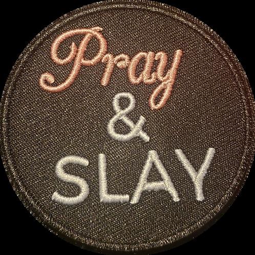 Pray & Slay