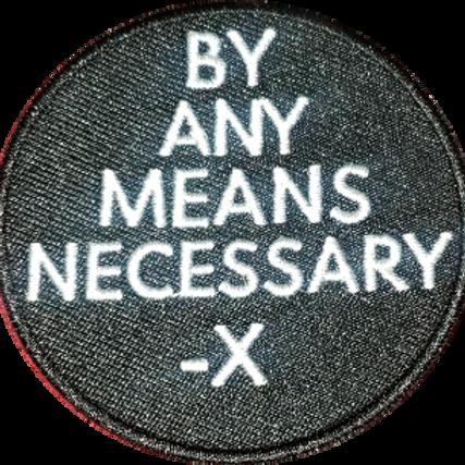 By Any Mean Necessary