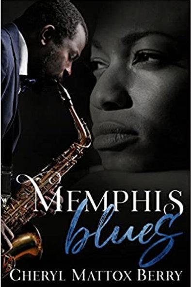 Memphis Blues by Cheryl Mattox Berry