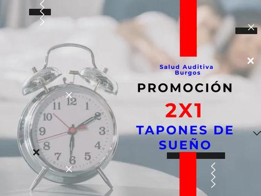 Promoción tapones de sueño 2x1