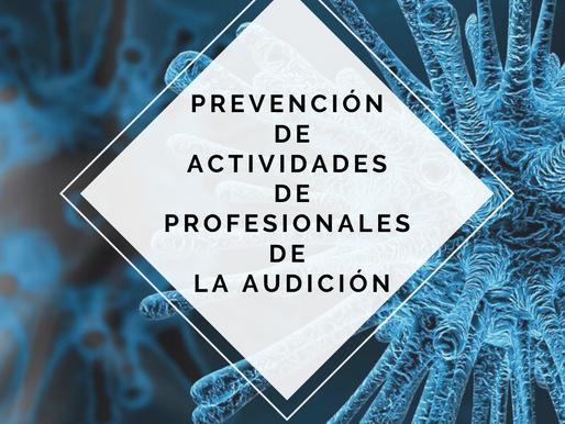 Protocolo de prevención para la realización segura de actividades de profesionales de la audición de