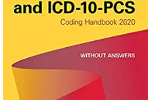 AHA ICD-10-CM and ICD-10-PCS Coding Handbook, without Answers, 2020