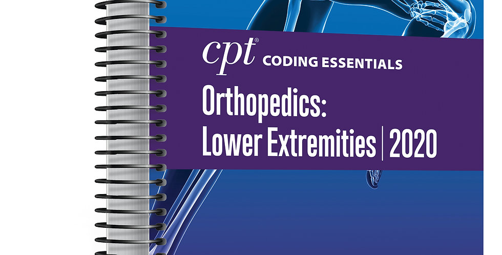 CPT Coding Essentials for Orthopedics Upper and Spine 2020