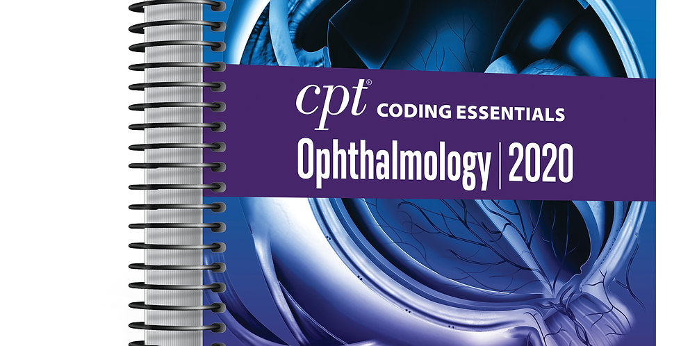 CPT Coding Essentials Ophthalmology