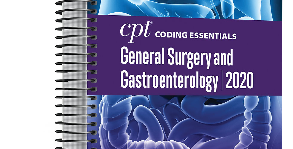CPT Coding Essential General Surgery and Gastroenterology