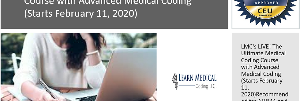 LMC's LIVE! The Ultimate Medical Coding Course with Advanced Medical Coding