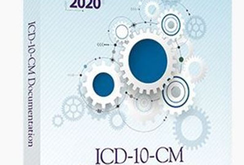ICD-10-CM Documentation 2020: Essential Coding Guidance to Support Medical