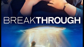 """3 Reasons Why You Should Watch the Christian Movie """"Breakthrough"""""""