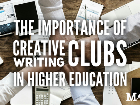 The Importance of Creative Writing Clubs in Higher-Education Institutions