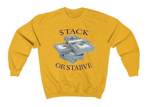 $tack or Starve Sweatshirt