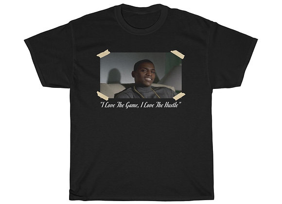 I Love The Game, I Love The Hustle T-Shirt