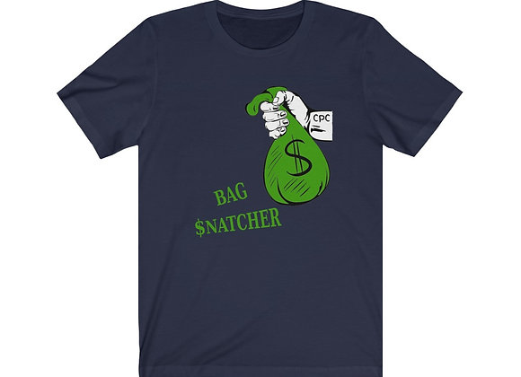 Bag $natcher T-Shirt