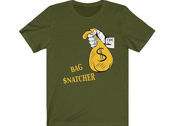 Bag $natcher T-Shirt