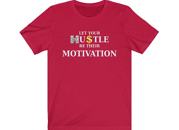 Hustle/Motivation T-Shirt