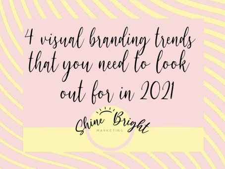 4 visual branding trends that you need to look out for in 2021!