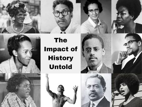 The Impact of History Untold Recap
