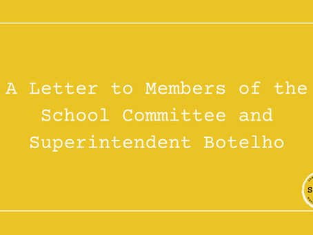 A Letter to Members of the School Committee and Superintendent Botelho
