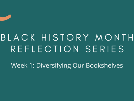Black History Month Reflection Series