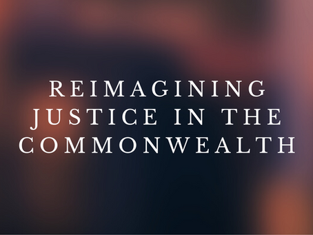 Reimagining Justice in the Commonwealth