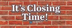 Agency Title_Sign 2_It's Closing Time_8i