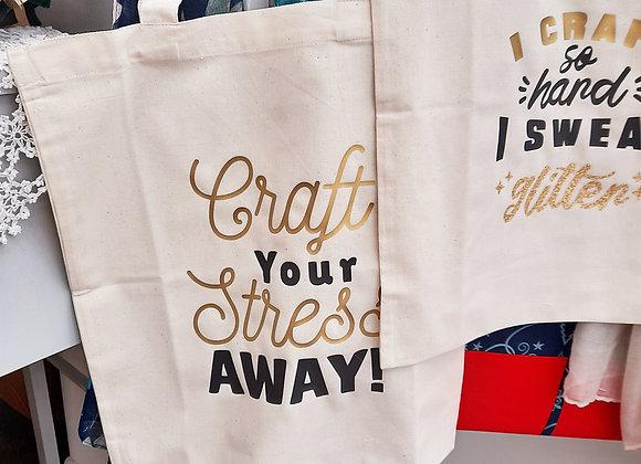 Craft saying tote bag