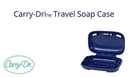 Tips on using the Carry-Dri travel soap case.