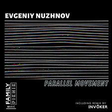 artwork Evgeniy Nuzhnov - Parallel Movement EP.jpeg