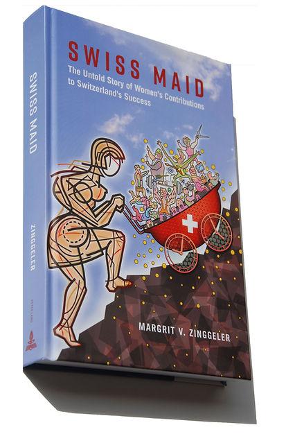 SWISS MAID, Women's Contributions to Switzerland's Success, M Zinggeler