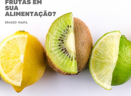 Porque incluir frutas em sua alimentação?