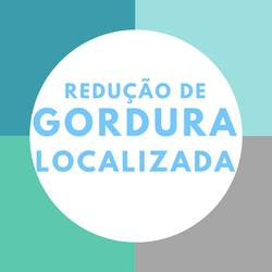 REDUÇÃO DE GORDURA LOCALIZADA