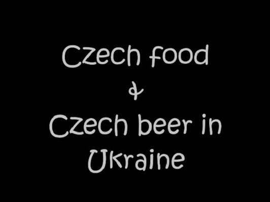 Czech beer & Ukrainian food 2018