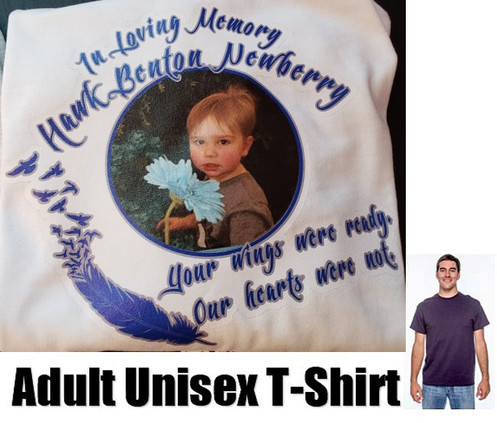 be09a0614 In Loving Memory of Hawk Benton Newberry Custom Designed Photo T-Shirt. All  proceeds after costs of shirt, printing materials and shipping costs will  be ...