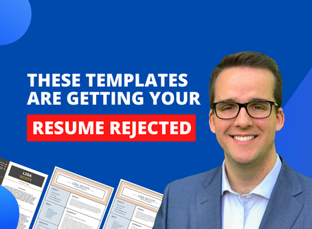 These Resume Templates Are Getting Your Resume Rejected