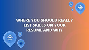 Where You Should List Skills on Your Res