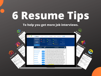 6 Resume Tips to Increase Your Interviews