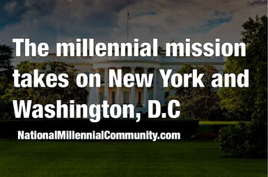 The Millennial Mission takes on New York and Washington, D.C.