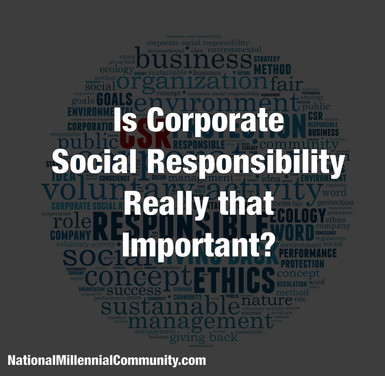 Is Corporate Social Responsibility Really that Important?
