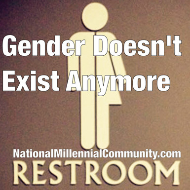 Gender Doesn't Exist Anymore