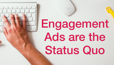 What You Need to Know About Engagement Ads