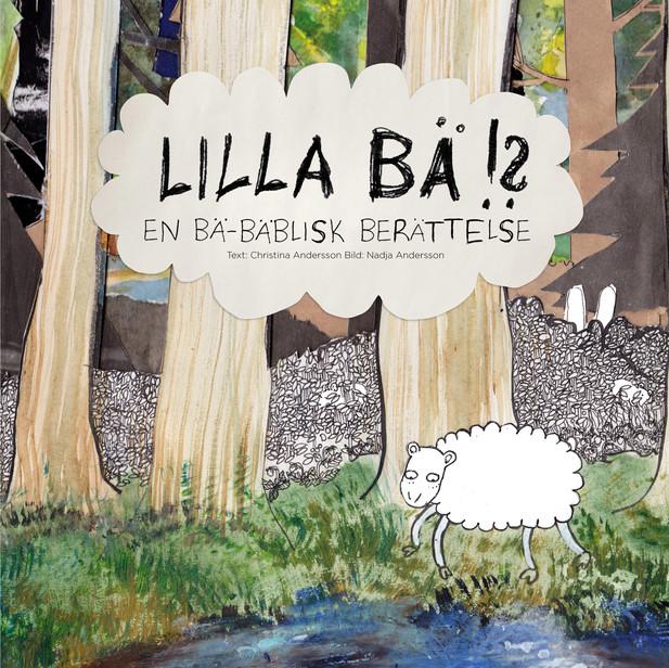 Lilla Bä- En Bä-Bäblisk berättelse