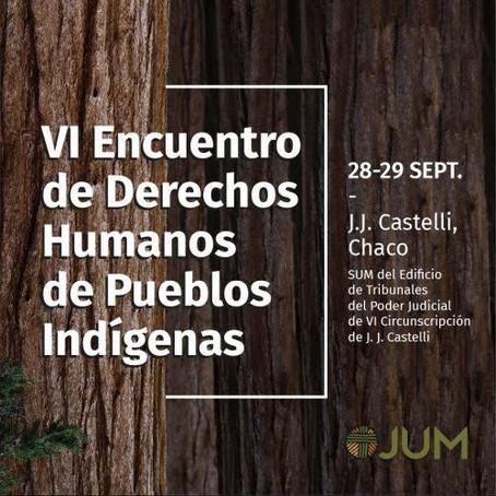 📣INVITACIÓN: VI ENCUENTRO DE#DDHHDE PUEBLOS INDÍGENAS
