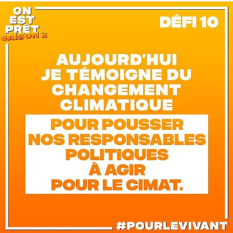 ON EST PRET - Challenge Nr. 10 - I am the voice of the climate emergency