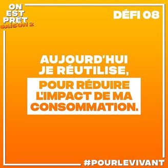 ON EST PRET - Challenge Nr. 8  - I re-use